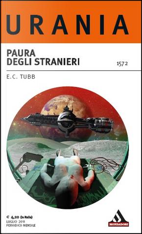 Paura degli stranieri by E.C. Tubb