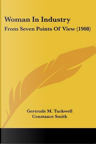 Woman in Industry by Gertrude M. Tuckwell