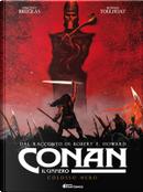 Conan il cimmero: Colosso nero by Vincent Brugeas