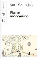 Piano meccanico by Kurt Vonnegut