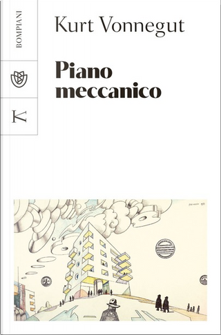 Piano meccanico by Kurt Vonnegut