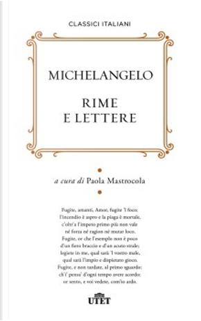 Rime e lettere by Michelangelo Buonarroti