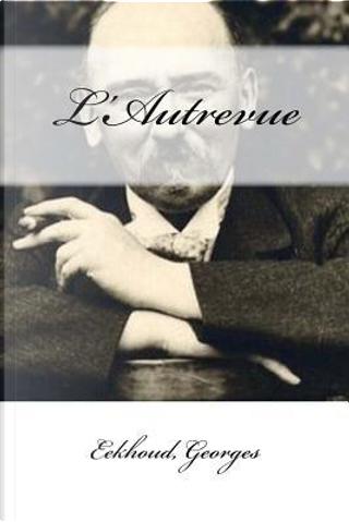 L'autrevue by Eekhoud Georges