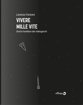Vivere mille vite by Lorenzo Fantoni