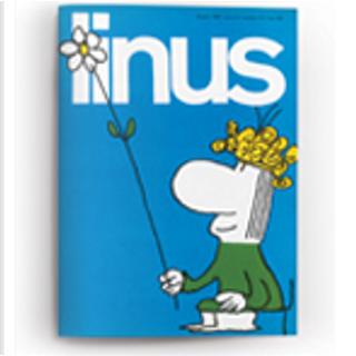 Linus: anno 3, n. 6, giugno 1967 by Al Capp, Brant Parker, Charles M. Schulz, Copi, Enzo Lunari, Frank Dickens, Guido Crepax, Johnny Hart, Jules Feiffer, Oreste Del Buono, Walt Kelly