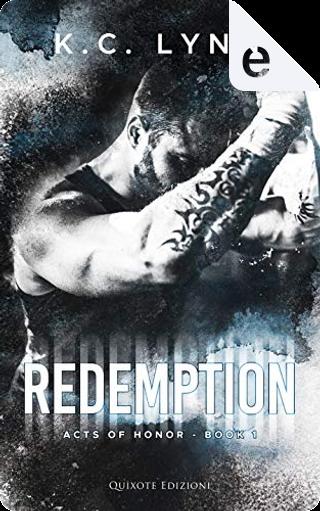 Redemption by K. C. Lynn