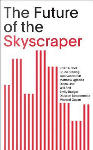 The Future of the Skyscraper by Bruce Sterling