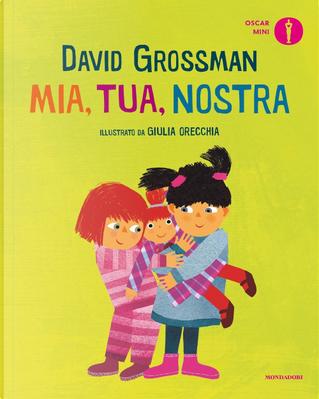 Mia, tua, nostra by David Grossman