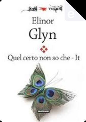 Quel certo non so che by Elinor Glyn