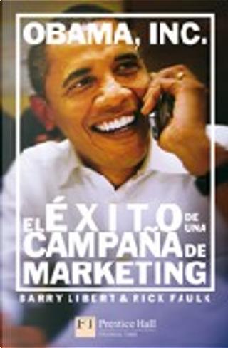 Obama, Inc by Barry Libert