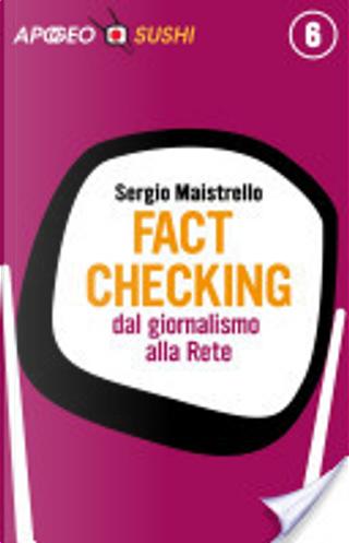 Fact checking by Sergio Maistrello