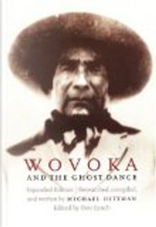 Wovoka and the Ghost Dance by Michael Hittman