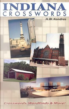 Indiana Crosswords by H. Kondras