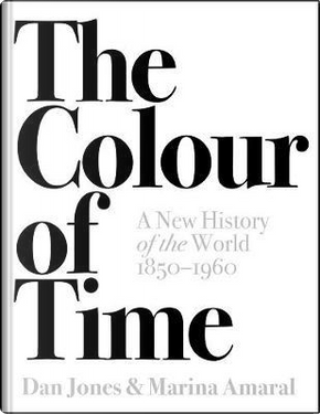 The Colour of Time by Dan Jones