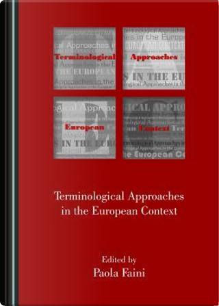 Terminological Approaches in the European Context by Paola Faini
