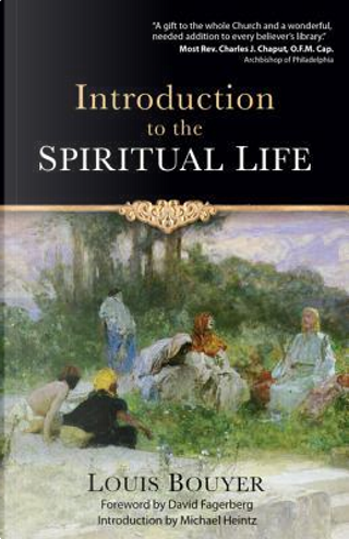 Introduction to the Spiritual Life by Louis Bouyer
