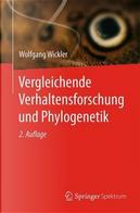 Vergleichende Verhaltensforschung Und Phylogenetik by Wolfgang Wickler
