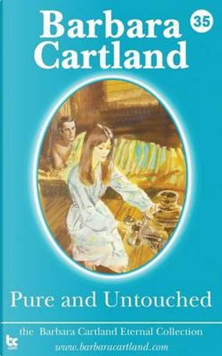 Pure and Untouched by Barbara Cartland