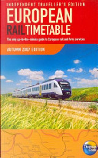 European RaiI Timetable Autumn 2007 by Thomas Cook Publishing