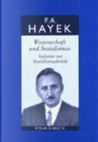 Gesammelte Schriften by Hayek, Alfred Bosch, Manfred E. Streit, Viktor Vanberg