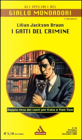 I gatti del crimine by Lilian Jackson Braun