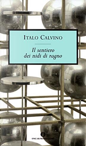 Il sentiero dei nidi di ragno by Italo Calvino