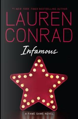 Infamous by Lauren Conrad
