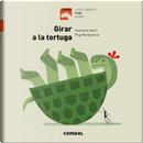 Girar A La Tortuga by Susanna Isern