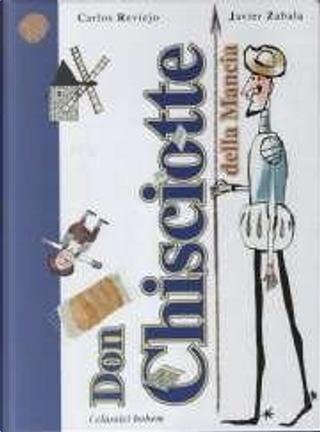 Don Chisciotte della Mancia by Carlos Reviejo, Javier Zabala