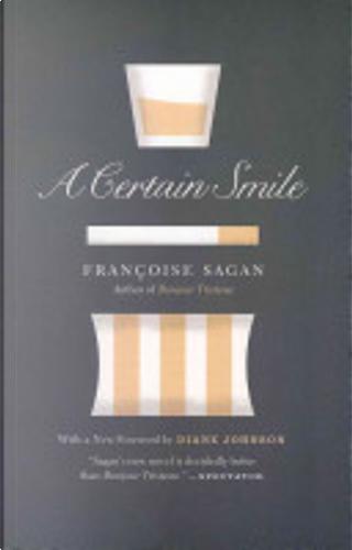 A Certain Smile by Francoise Sagan, Franoise Sagan