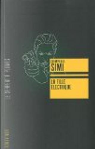 La fille électrique by Giampaolo Simi