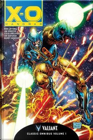 X-O Manowar Classic Omnibus 1 by Bob Layton