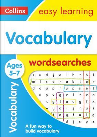 Vocabulary Word Searches Ages 5-7 (Collins Easy Learning KS1) by Collins Easy Learning