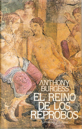 El Reino de Los Reprobos by Anthony Burgess