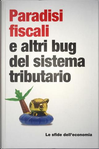Paradisi fiscali e altri bug del sistema tributario by David Caminada Díaz
