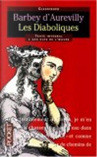 Les Diaboliques by J. Barbey d'Aurevilly