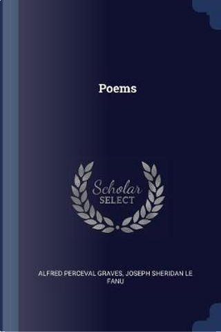 Poems by Alfred Perceval Graves