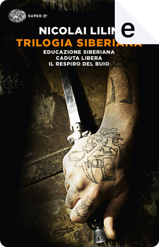 Trilogia siberiana by Nicolai Lilin
