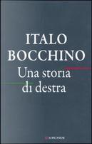 Una storia di destra by Italo Bocchino