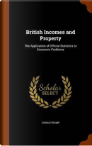 British Incomes and Property by Josiah Stamp