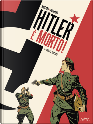 Hitler è morto vol.1 by Jean-Christophe Brisard