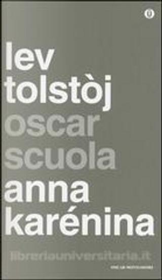 Anna Karénina by Lev Nikolaevič Tolstoj