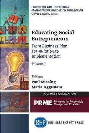 Educating Social Entrepreneurs by Paul Miesing