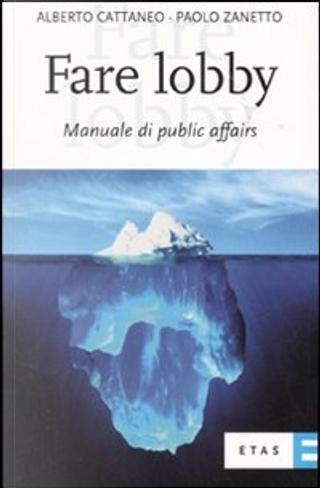 Fare lobby by Paolo Zanetto, Alberto Cattaneo