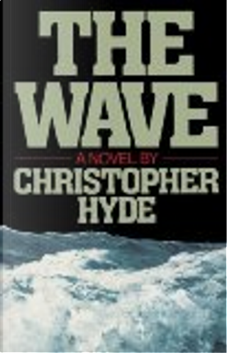 The Wave by Christopher Hyde