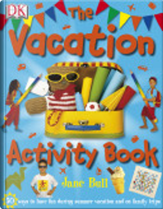 The Holiday Activity Book by Jane Bull
