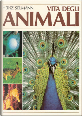 !! SCHEDA INCOMPLETA !! Vita degli animali vol. 7 by Heinz Sielmann