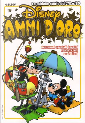 Disney Anni d'oro - n. 9 by Carl Fallberg, Carlo Chendi, Giorgio Cavazzano, Giovan Battista Carpi, Massimo De Vita, Piet Wijn, Romano Scarpa