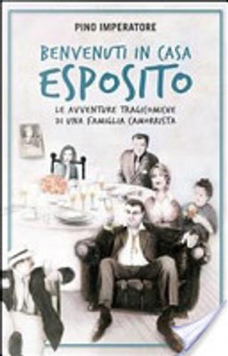 Benvenuti in casa Esposito by Pino Imperatore