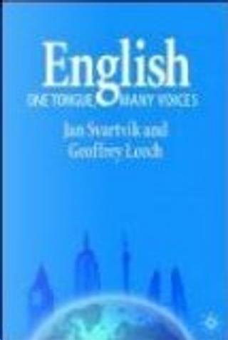 English - One Tongue, Many Voices by Jan Svartvik, Geoffrey N. Leech, Geoffrey N., Jan/ Leech, Svartvik